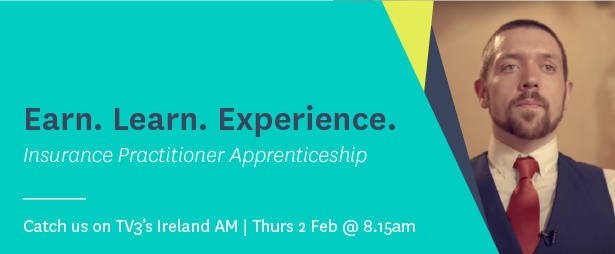 Insurance Practitioner Apprentice to appear on Ireland AM this Thursday