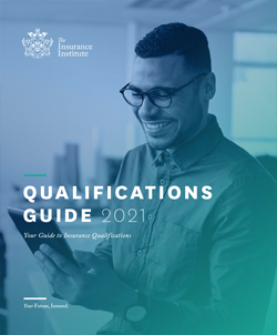 The Insurance Institute Qualifications Guide 2021